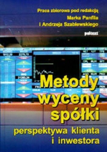 Okładka książki Metody wyceny spółki. Perspektywa klienta i inwestora