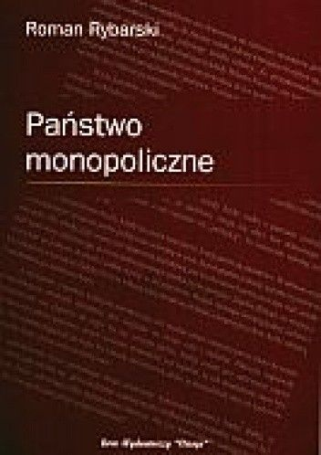 Okładka książki Państwo monopoliczne