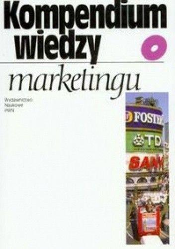 Okładka książki Kompendium wiedzy o marketingu
