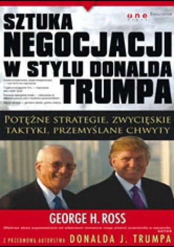 Okładka książki Sztuka negocjacji w stylu Donalda Trumpa