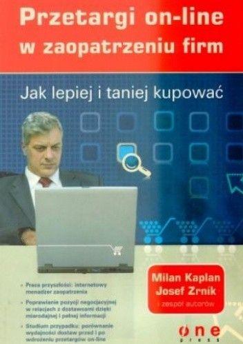 Okładka książki Jak lepiej i taniej kupować. Przetargi on-line w zaopatrzeniu firm