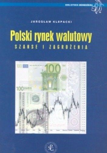 Okładka książki Polski rynek walutowy