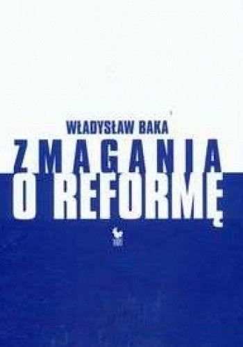 Okładka książki zmagania o reformę