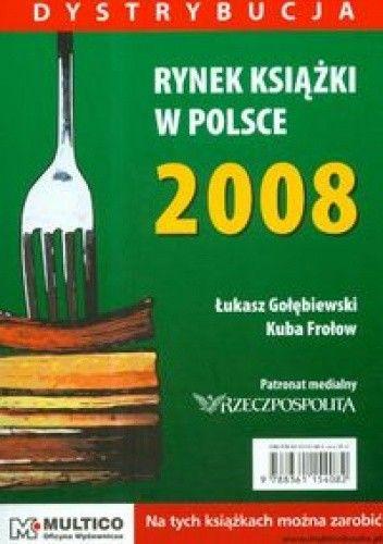 Okładka książki Rynek książki w Polsce 2008 Dystrybucja