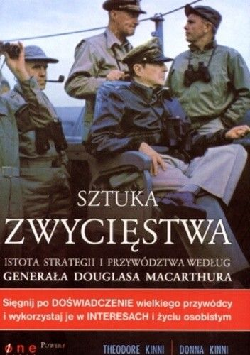 Okładka książki Sztuka zwycięstwa. Istota strategii i przywództwa według generała Douglasa MacArthura