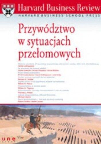 Okładka książki Przywództwo w sytuacjach przełomowych