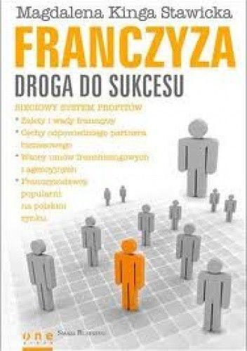 Okładka książki Franczyza - Droga Do Sukcesu
