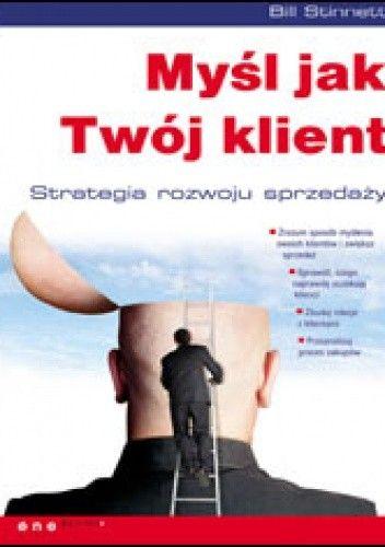 Okładka książki Myśl jak Twój klient.