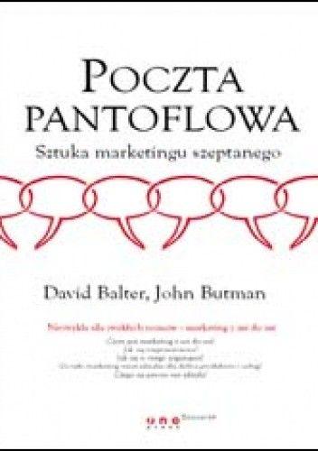 Okładka książki Poczta pantoflowa. Sztuka marketingu szeptanego