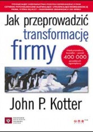 Okładka książki Jak przeprowadzić transformację firmy