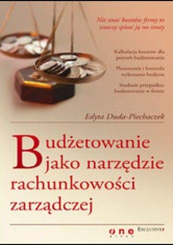 Okładka książki Budżetowanie jako narzędzie rachunkowości zarządczej
