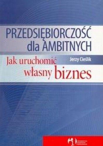 Okładka książki Przedsiębiorczość dla ambitnych