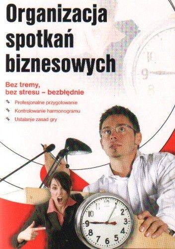 Okładka książki Organizacja spotkań biznesowych