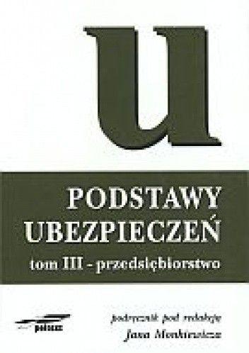 Okładka książki Podst.ubezpieczeń t.3 Przedsiębiorstwo