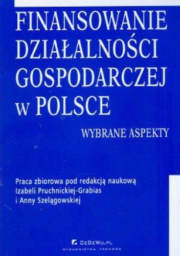 Okładka książki Finansowanie działalności gospodarczej w Polsce