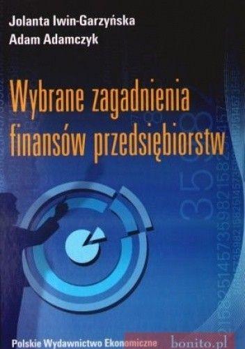 Okładka książki Wybrane Zagadnienia Finansów Przedsiębiorstw