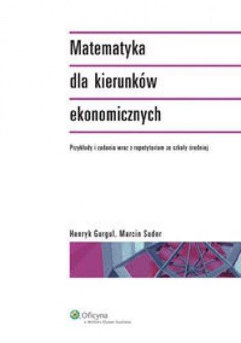 Okładka książki Matematyka dla kierunków ekonomicznych