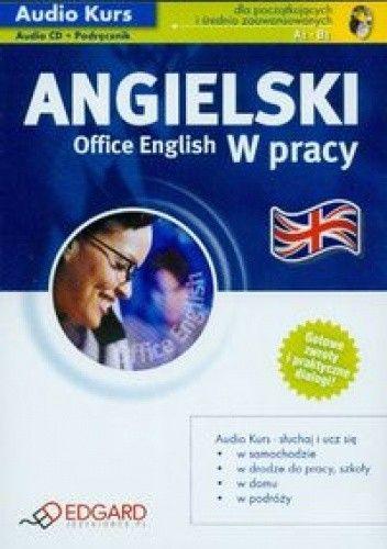 Okładka książki Angielski w pracy Office English + CD