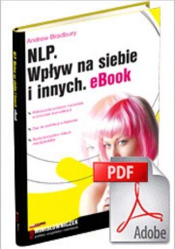 Okładka książki NLP. Wpływ na siebie i innych. eBook