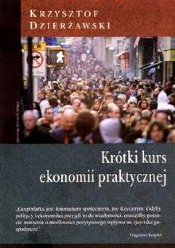 Okładka książki Krótki kurs ekonomii praktycznej