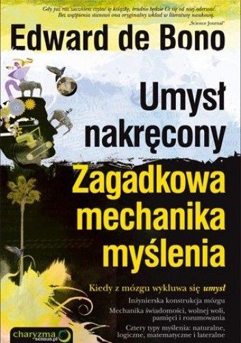 Okładka książki Umysł nakręcony. zagadkowa mechanika myślenia