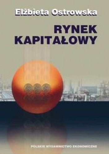 Okładka książki Rynek kapitałowy. Funkcjonowanie i metody oceny