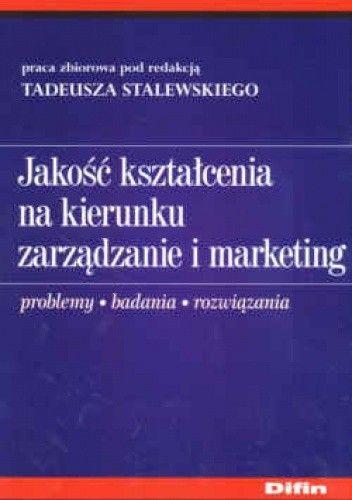 Okładka książki Jakość kształcenia na kierunku zarządzanie i marketing. Problemy, badania, rozwiązania
