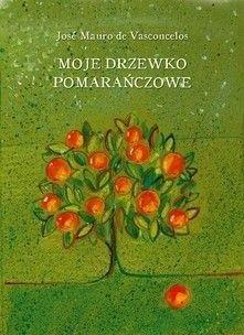 Okładka książki Moje drzewko pomarańczowe
