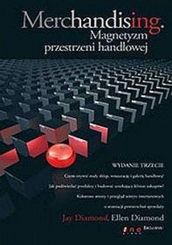 Okładka książki Merchandising. Magnetyzm przestrzeni handlowej. Wydanie III
