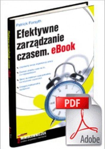 Okładka książki Efektywne zarządzanie czasem. eBook