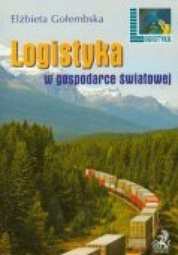 Okładka książki Logistyka w gospodarce światowej