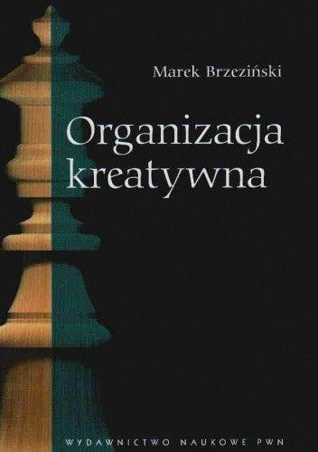 Okładka książki Organizacja kreatywna