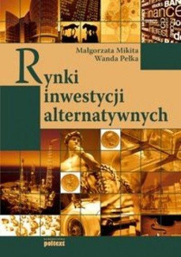 Okładka książki Rynki inwestycji alternatywnych