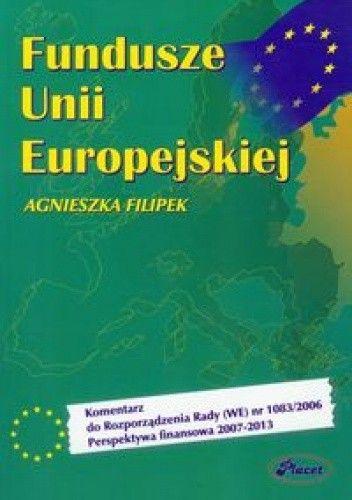 Okładka książki Fundusze Unii Europejskiej