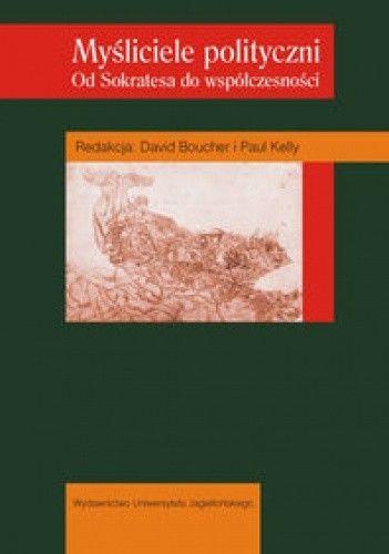Okładka książki Myśliciele polityczni. Od Sokratesa do współczesności