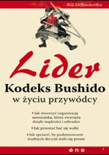 Okładka książki Lider. Kodeks Bushido w życiu przywódcy