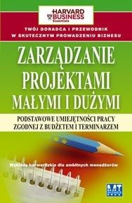 Okładka książki Zarządzanie projektami małymi i dużymi