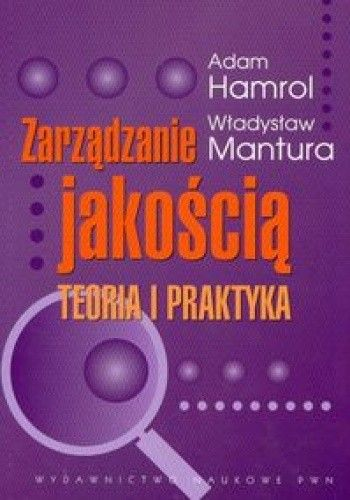 Okładka książki Zarządzanie jakością:  Teoria i praktyka