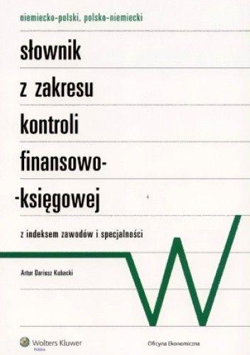 Okładka książki Niemiecko-polski, polsko-niemiecki słownik z zakresu kontroli finansowo-księgowej