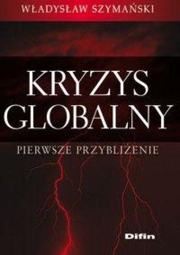 Okładka książki Kryzys globalny, Pierwsze przybliżenie