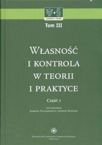 Okładka książki Własność i kontrola w teorii i praktyce