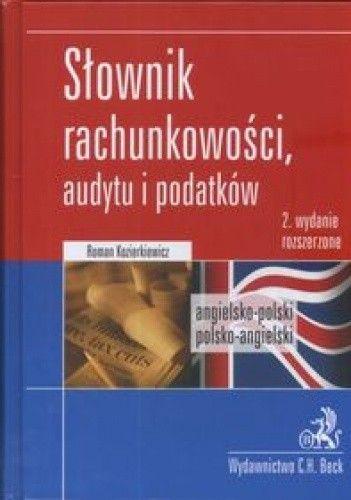 Okładka książki Słownik rachunkowości, audytu i podatków