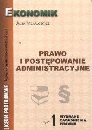 Okładka książki Prawo i postępowanie administracyjne 1