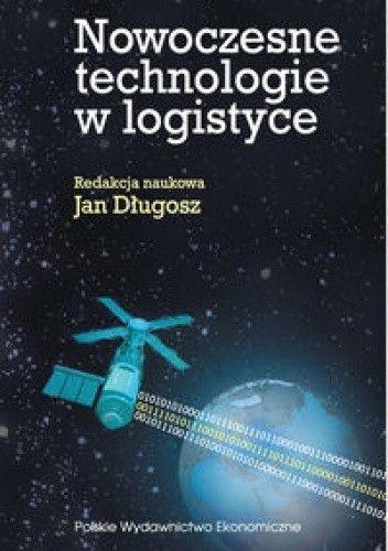Okładka książki Nowoczesne technologie w logistyce