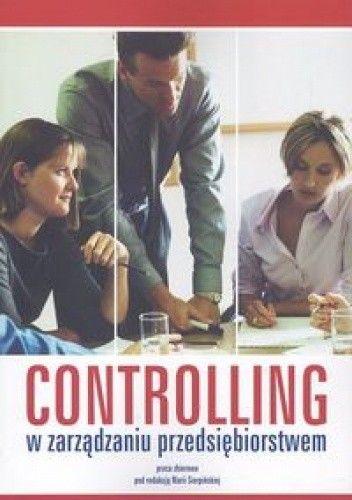 Okładka książki Controlling w zarządzaniu przedsiebiorstwem