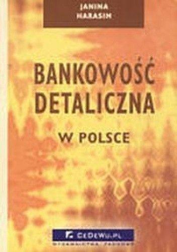 Okładka książki Bankowość detaliczna w Polsce