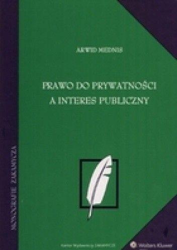 Okładka książki Prawo do prywatności a interes publiczny