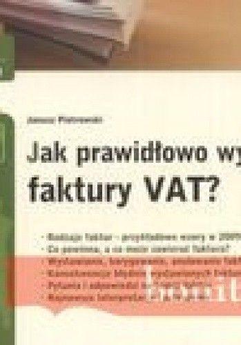Okładka książki Jak Prawidłowo Wystawiać Faktury Vata 2009