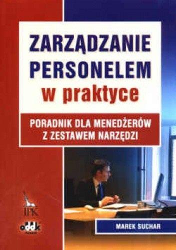 Okładka książki zarządzanie personelem w praktyce. Poradnik dla menedżerów z zestawem narzędzi