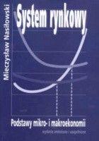 System rynkowy. Podstawy mikro- i makroekonomii